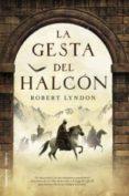 LA GESTA DEL HALCON de LYNDON, ROBERT