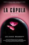 LA CUPULA I: PURO de BAGGOTT, JULIANNA