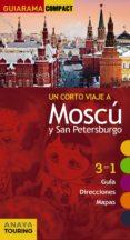 UN CORTO VIAJE A MOSCU - SAN PETERSBURGO  (GUIARAMA COMPACT) di MORTE, MARC
