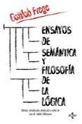 ENSAYOS DE SEMÁNTICA Y FILOSOFÍA DE LA LÓGICA di FREGE, GOTTLOB