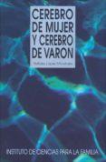 CEREBRO DE MUJER Y CEREBRO DE VARON di LOPEZ MORATALLA, NATALIA