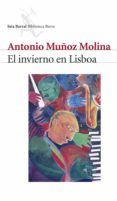 EL INVIERNO EN LISBOA (PREMIO NACIONAL NARRATIVA 1988) di MUÑOZ MOLINA, ANTONIO