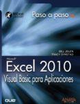 EXCEL 2010: VISUAL BASIC PARA APLICACIONES di JELEN, BILL  SYRSTAD, TRACY