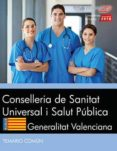 CONSELLERIA DE SANITAT UNIVERSAL I SALUT PÚBLICA. GENERALITAT VALENCIANA. TEMARIO COMÚN di VV.AA.