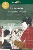LA INMORTAL (PREMIO EDEBÉ INFANTIL  2017) de RUIZ GARZON, RICARD