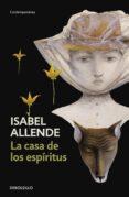 LA CASA DE LOS ESPIRITUS de ALLENDE, ISABEL
