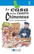 LA CASA DE LAS CUATRO CHIMENEAS di MAYORAL, JUANA AURORA