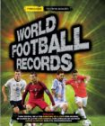 WORLD FOOTBALL RECORDS 2017 di VV.AA.