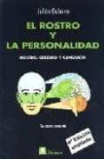 EL ROSTRO Y LA PERSONALIDAD: ROSTRO, CEREBRO Y CONDUCTA (4ª ED) di GABARRE MIR, JULIAN
