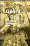 GUARDIA CIVIL, ¿POLICIAS O SOLDADOS? (2ª ED.) di OLMEDO, NURIA