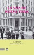 LA VOZ DE NUEVA YORK di PORTER, WILLIAM SIDNEY