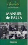 MANUEL DE FALLA di TORRES CLEMENTE, ELENA