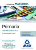 9788414202135 - Vv.aa.: Cuerpo De Maestros Primaria: Volumen Practico - Libro
