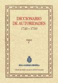 DICCIONARIO DE AUTORIDADES (TOMO II) di REAL ACADEMIA ESPAÑOLA
