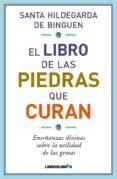 EL LIBRO DE LAS PIEDRAS QUE CURAN di VV.AA.