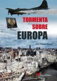TORMENTA SOBRE EUROPA di VAZQUEZ GARCIA, JUAN