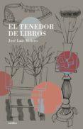 EL TENEDOR DE LIBROS de MELERO, JOSE LUIS