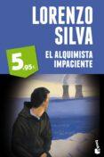 EL ALQUIMISTA IMPACIENTE de SILVA, LORENZO
