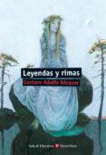 LEYENDAS Y RIMAS de BECQUER, GUSTAVO ADOLFO