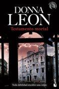 TESTAMENTO MORTAL de LEON, DONNA   LEON, DONNA