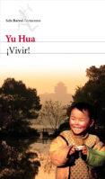¡VIVIR! de YU HUA