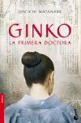 GINKO. LA PRIMERA DOCTORA de WATANABE JUN ICHI