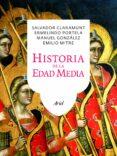 HISTORIA DE LA EDAD MEDIA (3ª EDICION) de CLARAMUNT RODRIGUEZ, SALVADOR PORTELA SILVA, ERMELINDO GONZALEZ JIMENEZ, MANUEL