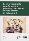 EMPRENDIMIENTO PARA FOMENTAR Y PROMOVER LA INCLUSION SOCIAL LABOR AL DE LA JUVENTUD di KAHALE CARRILLO, DJAMIL TONY