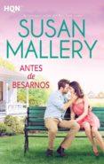 ANTES DE BESARNOS de MALLERY, SUSAN