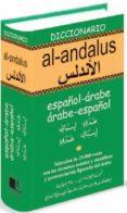 DICCIONARIO AL-ANDALUS: ESPAÑOL-ARABE ARABE-ESPAÑOL di KAPLANIAN, MAURICE G.