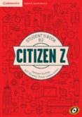 CITIZEN Z UPP-INT B2  STUDENT BOOK  AUGMENTED REALITY di VV.AA.