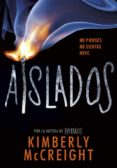 AISLADOS (EXTRAÑOS 2) de MCCREIGHT, KIMBERLY