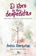 EL LIBRO DE LAS DESPEDIDAS di ABERASTURI, ANDRES