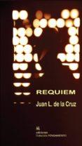 REQUIEM di CRUZ, JUAN L. DE LA