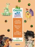 CUENTOS DE LA MEDIA LUNITA. VOLUMEN 16 (DEL 61 AL 64) di RODRIGUEZ ALMODOVAR, ANTONIO