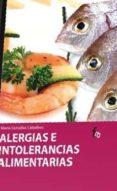 ALERGIAS E INTOLERANCIAS ALIMENTARIAS di GONZALEZ CABALLERO, MARTA