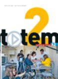9782011560636 - Vv.aa.: Totem 2 Alumno - Libro