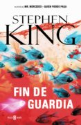 FIN DE GUARDIA (TRILOGIA BILL HODGES 3) de KING, STEPHEN