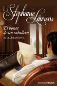 EL HONOR DE UN CABALLERO (EL CLUB BASTION 2) de LAURENS, STEPHANIE