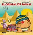 EL ORINAL DE FAYAN (PREMIO DESTINO INFANTIL APEL.LES MESTRES 2015 ) de SIERRA I FABRA, JORDI