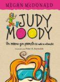 JUDY MOODY: UN VERANO QUE PROMETE (SI NADIE SE ENTROMETE) di MCDONALD, MEGAN