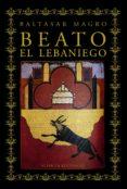 BEATO, EL LEBANIEGO de MAGRO, BALTASAR