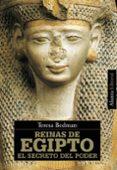REINAS DE EGIPTO: EL SECRETO DEL PODER di BEDMAN, TERESA