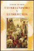 CRISTIANISMO Y REVOLUCION di VIGUERIE, JUAN DE