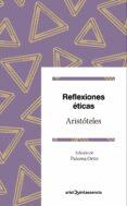 REFLEXIONES ETICAS de ARISTOTELES
