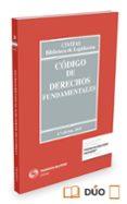 CODIGO DE DERECHOS FUNDAMENTALES (4ª ED.) (DUO) di VV.AA.