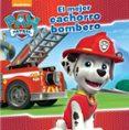 9788448845636 - Nickelodeon: El Mejor Cachorro Bombero (paw Patrol. Primeras Lecturas 4) - Libro
