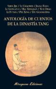 ANTOLOGÍA DE CUENTOS DE LA DINASTÍA TANG di VV.AA.