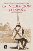 LA INQUISICION EN ESPAÑA di LA PARRA, EMILIO