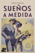 SUEÑOS A MEDIDA de PRADAS, NURIA